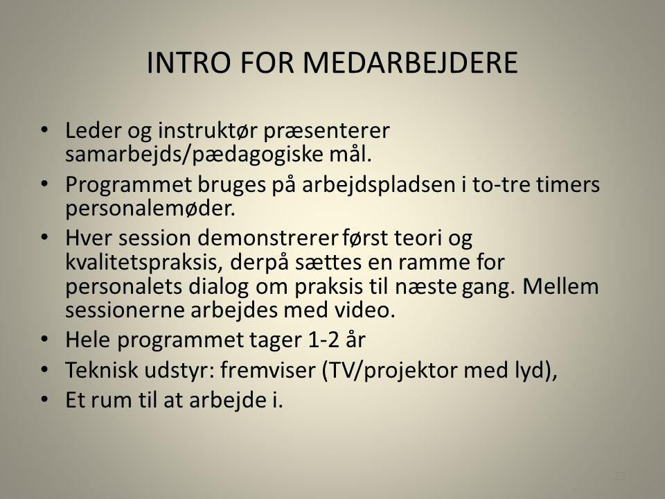 INTRO FOR MEDARBEJDERE