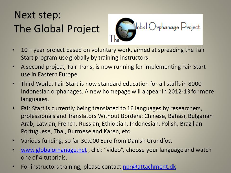 Next step: The Global Project