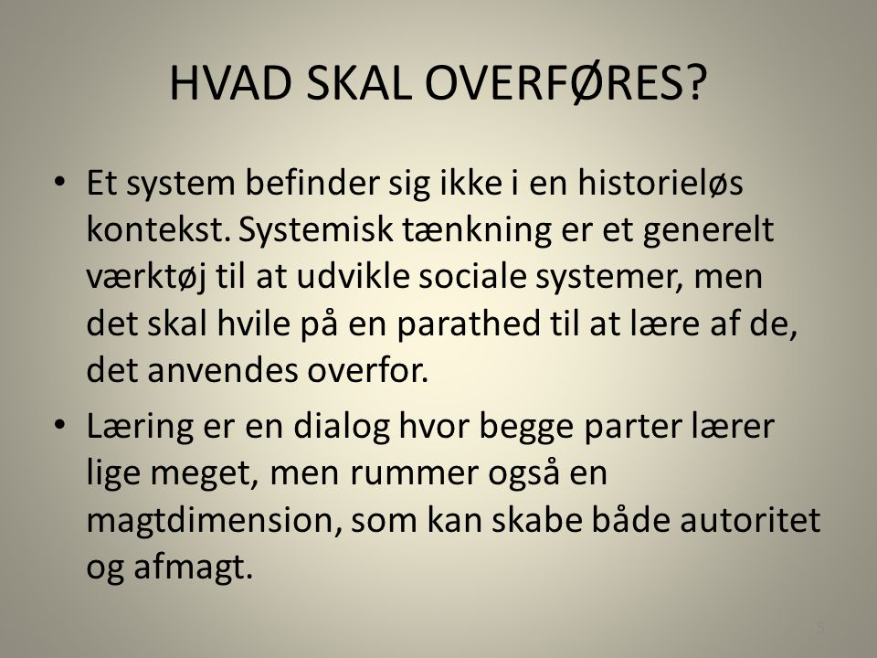 HVAD SKAL OVERFØRES