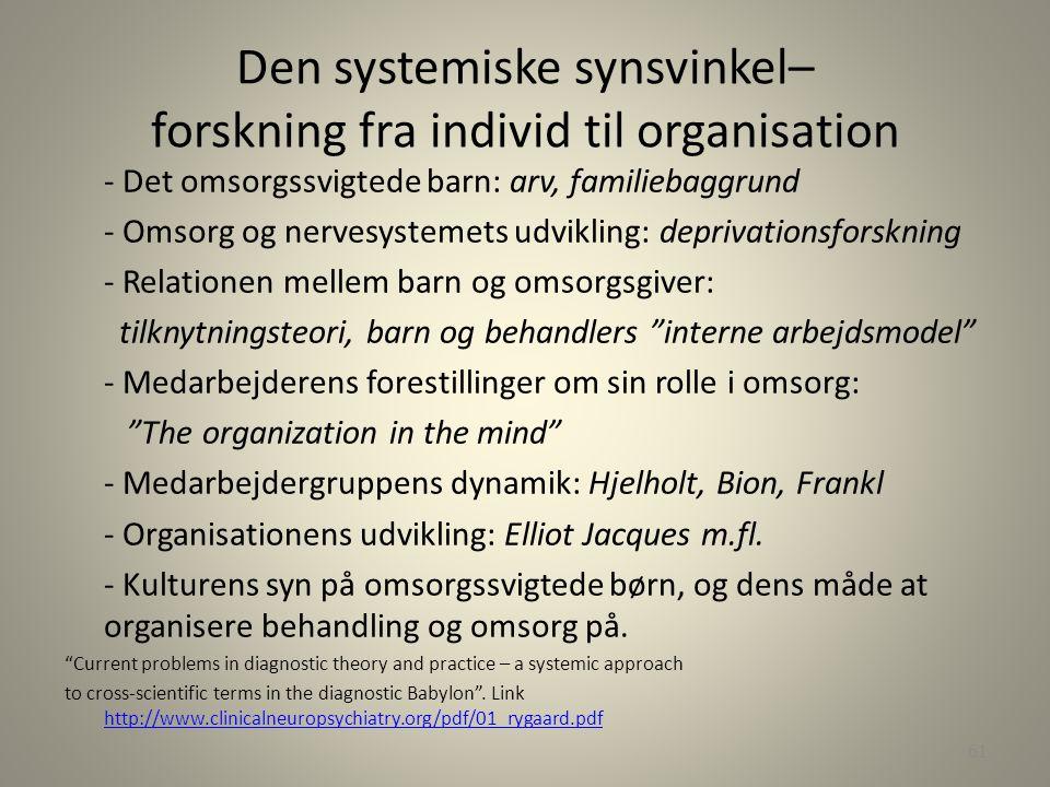 Den systemiske synsvinkel– forskning fra individ til organisation