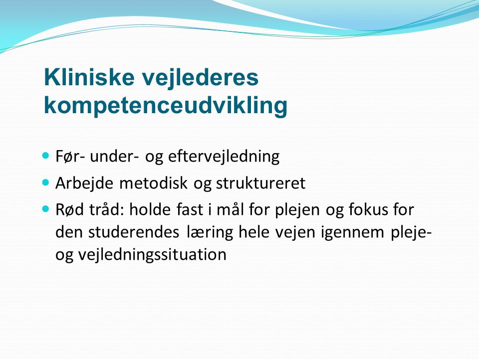 Kliniske vejlederes kompetenceudvikling