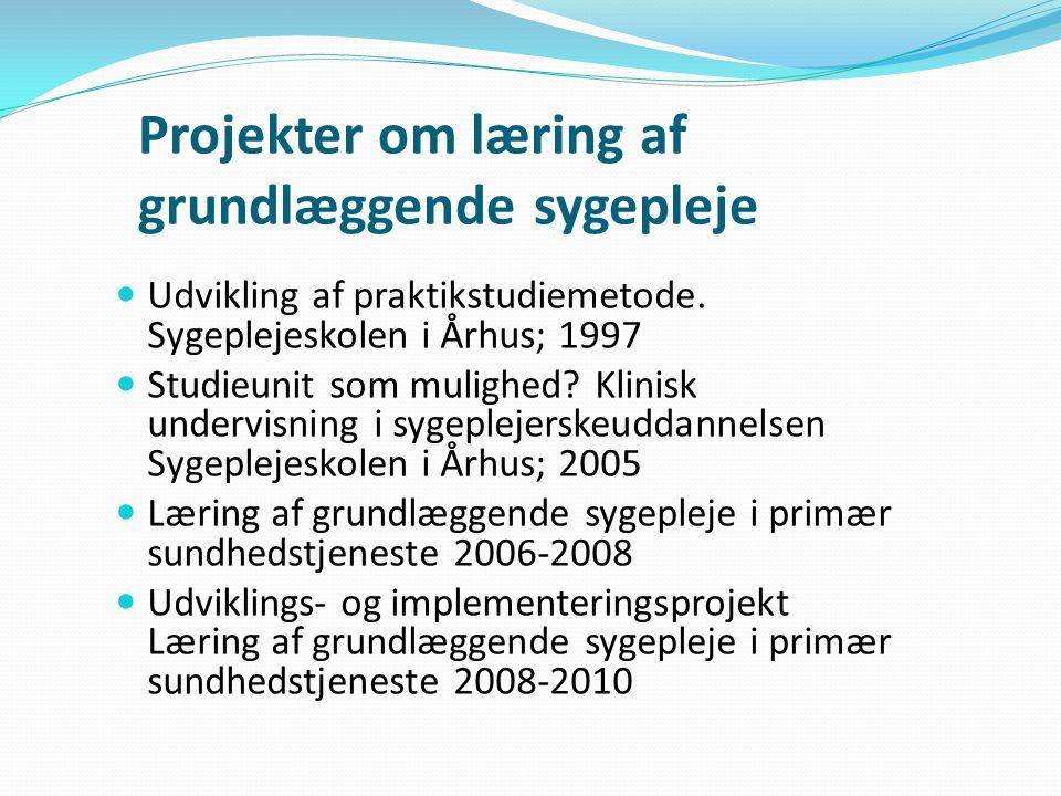 Projekter om læring af grundlæggende sygepleje