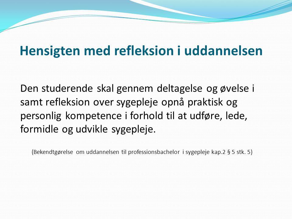 Hensigten med refleksion i uddannelsen