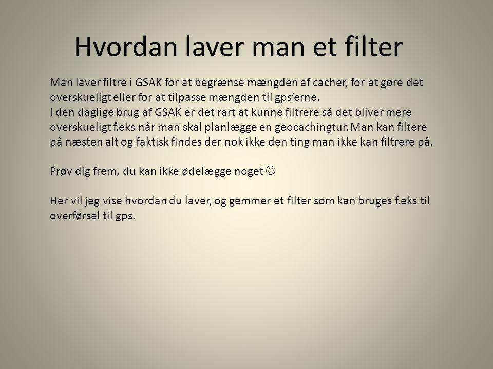 Hvordan laver man et filter
