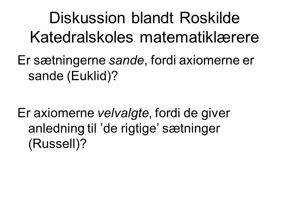 Diskussion blandt Roskilde Katedralskoles matematiklærere