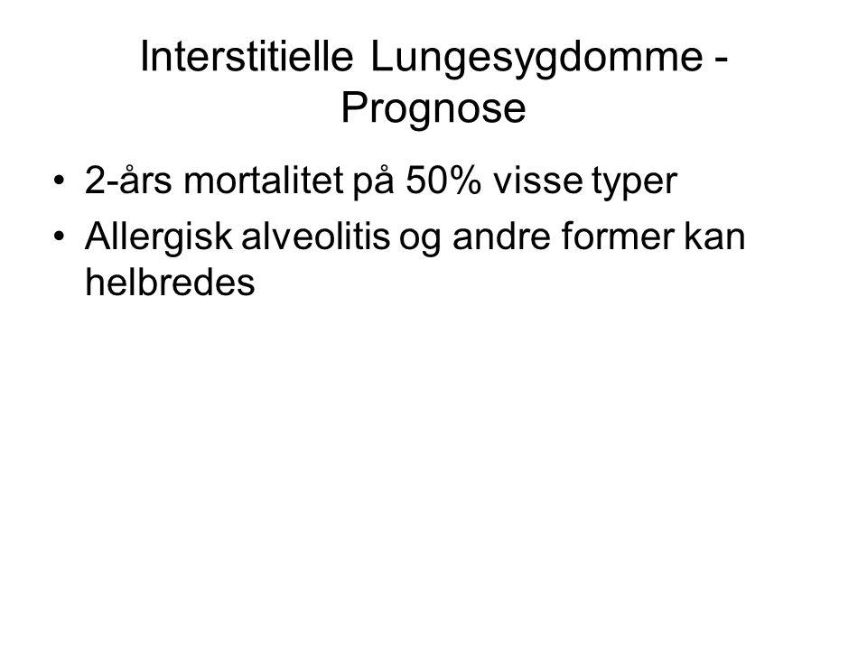 Interstitielle Lungesygdomme - Prognose
