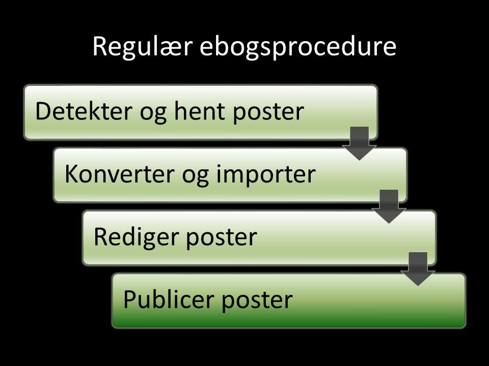 Regulær ebogsprocedure