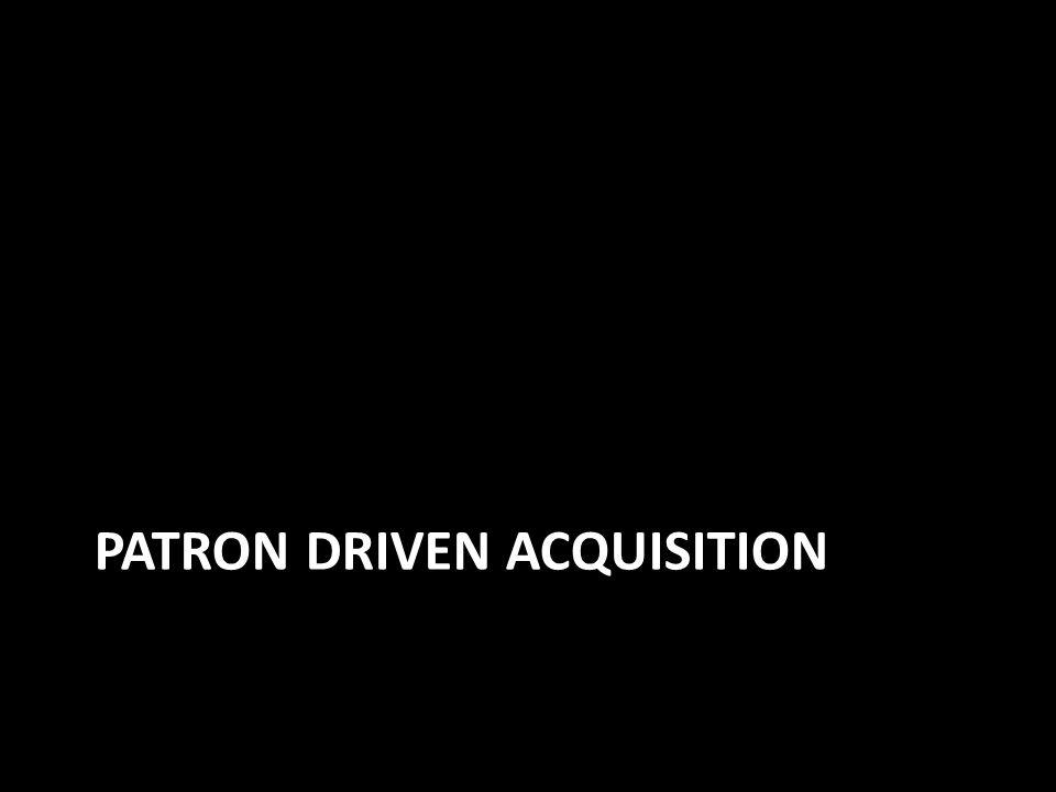 Patron Driven acquisition