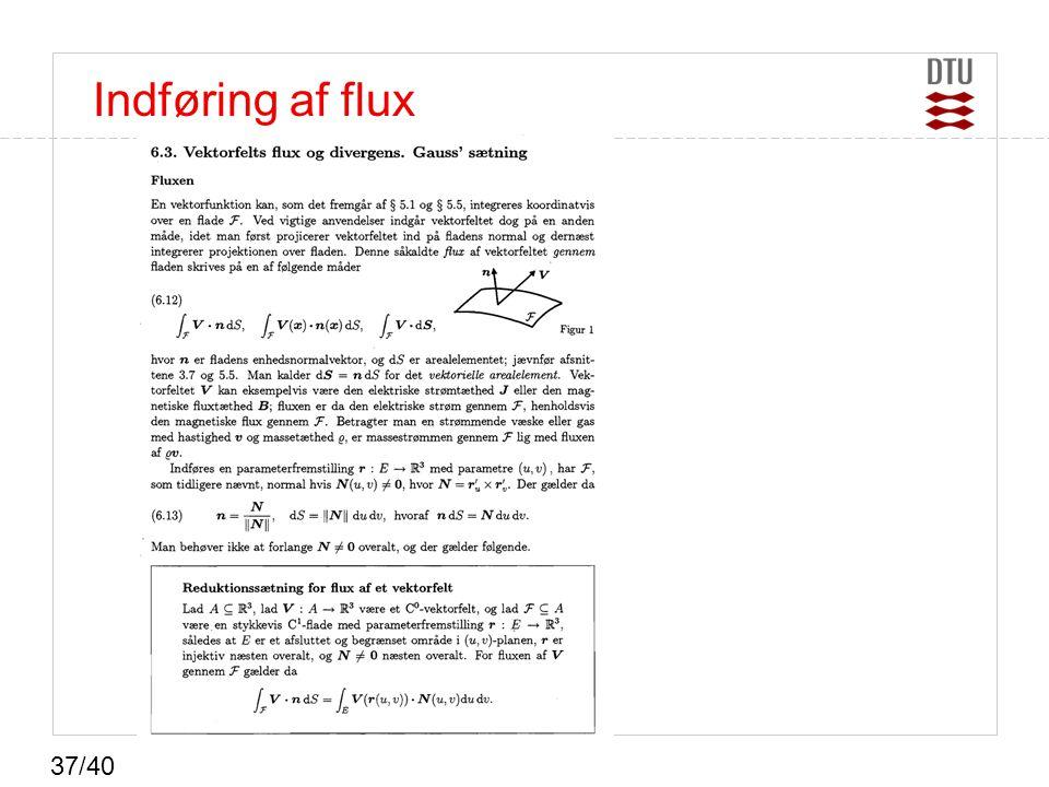 Indføring af flux 37/40