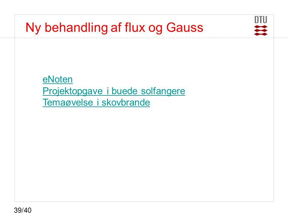 Ny behandling af flux og Gauss