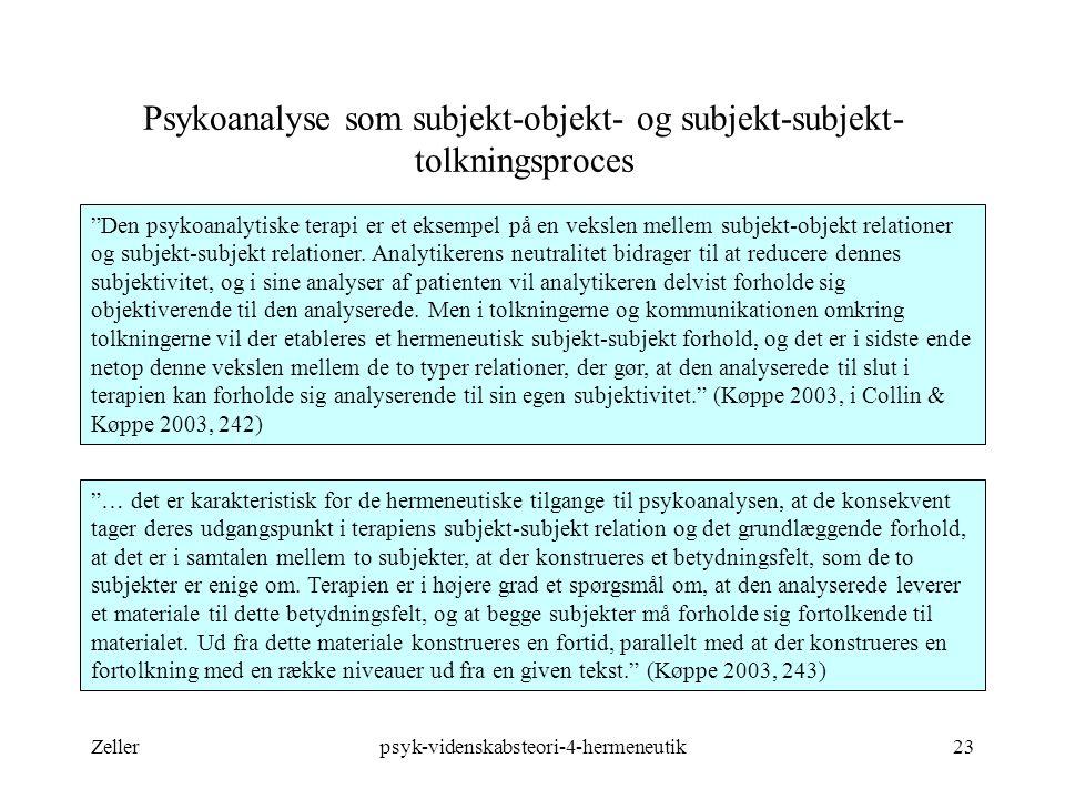 Psykoanalyse som subjekt-objekt- og subjekt-subjekt-tolkningsproces
