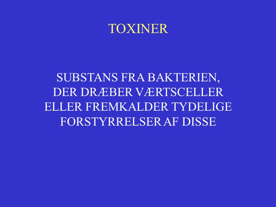 TOXINER SUBSTANS FRA BAKTERIEN, DER DRÆBER VÆRTSCELLER