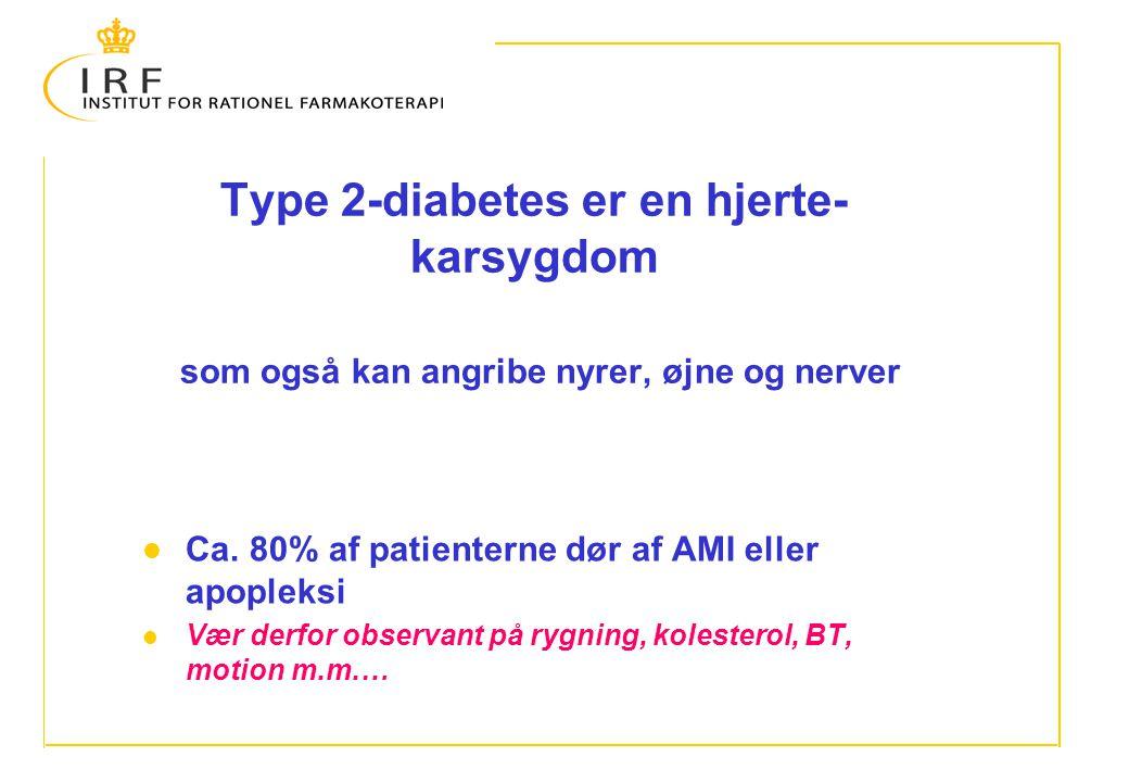 Type 2-diabetes er en hjerte- karsygdom som også kan angribe nyrer, øjne og nerver