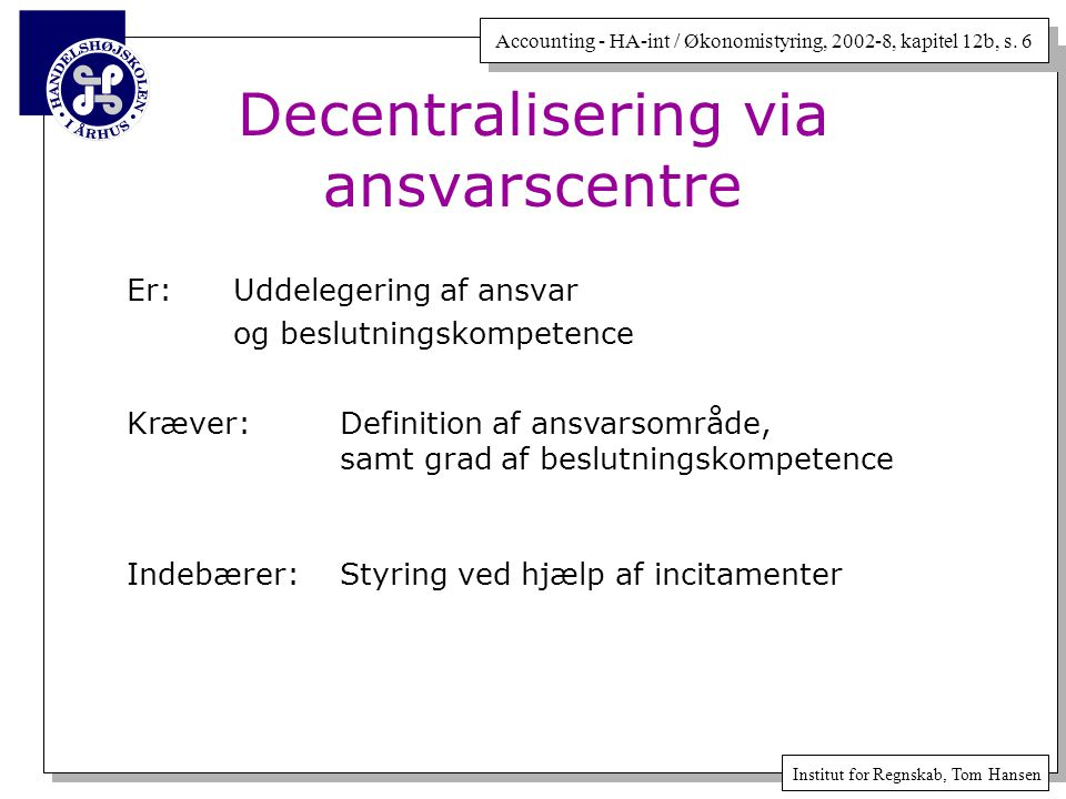 Decentralisering via ansvarscentre