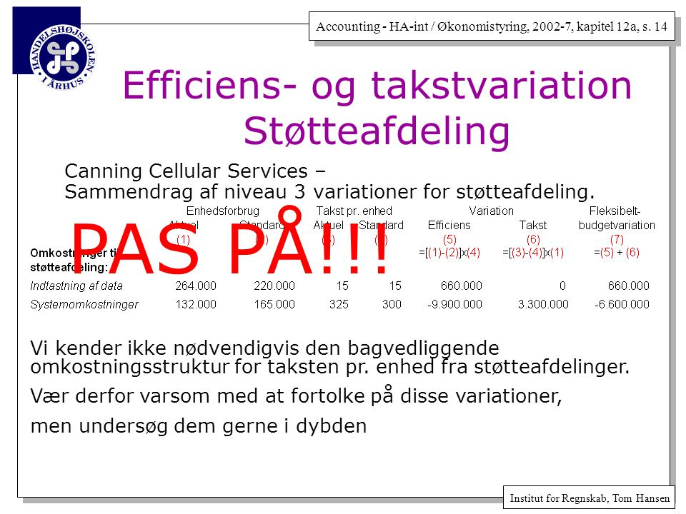 Efficiens- og takstvariation Støtteafdeling