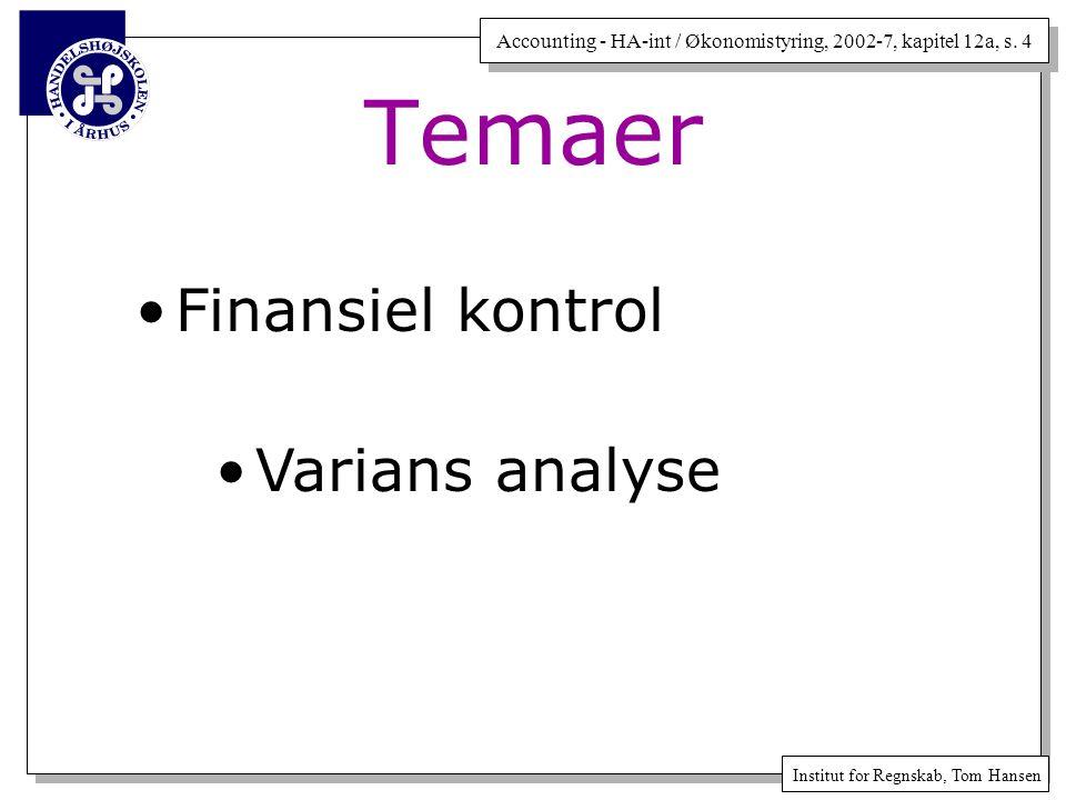 Temaer Finansiel kontrol Varians analyse