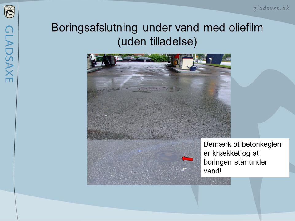 Boringsafslutning under vand med oliefilm (uden tilladelse)