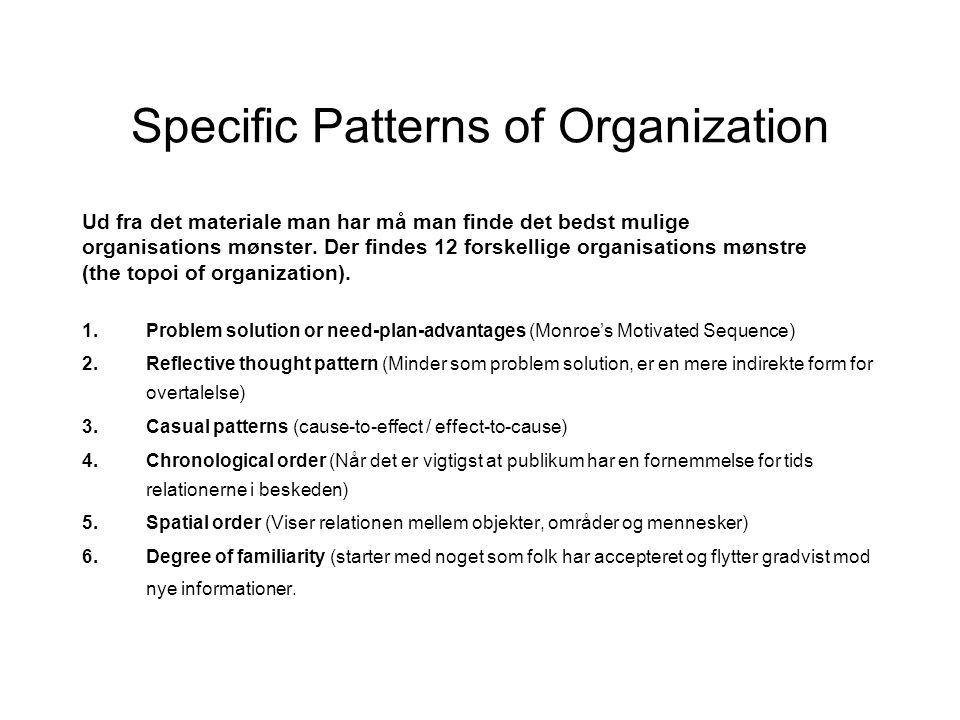Specific Patterns of Organization