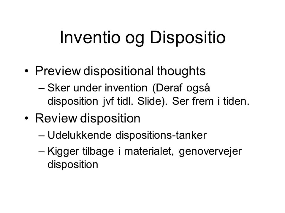 Inventio og Dispositio