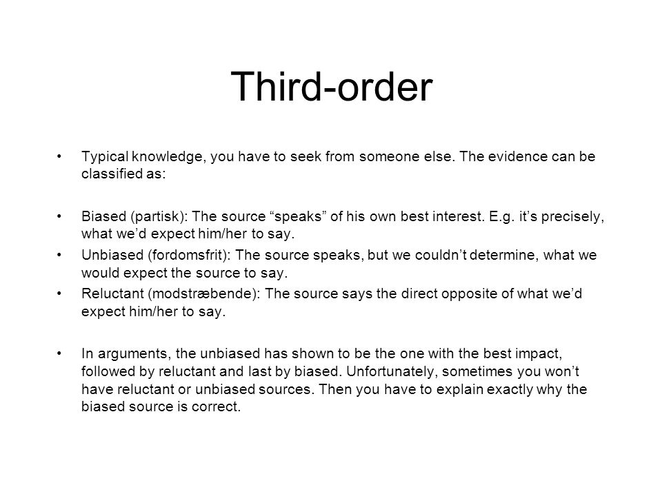 Third-order Typical knowledge, you have to seek from someone else. The evidence can be classified as: