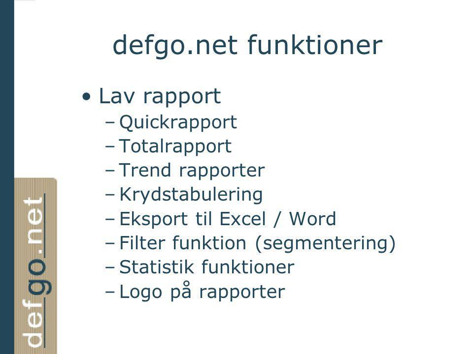 defgo.net funktioner Lav rapport Quickrapport Totalrapport