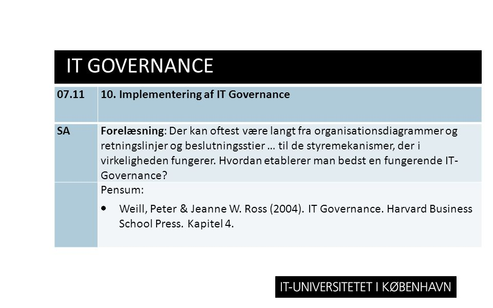 IT Governance 07.11 10. Implementering af IT Governance SA