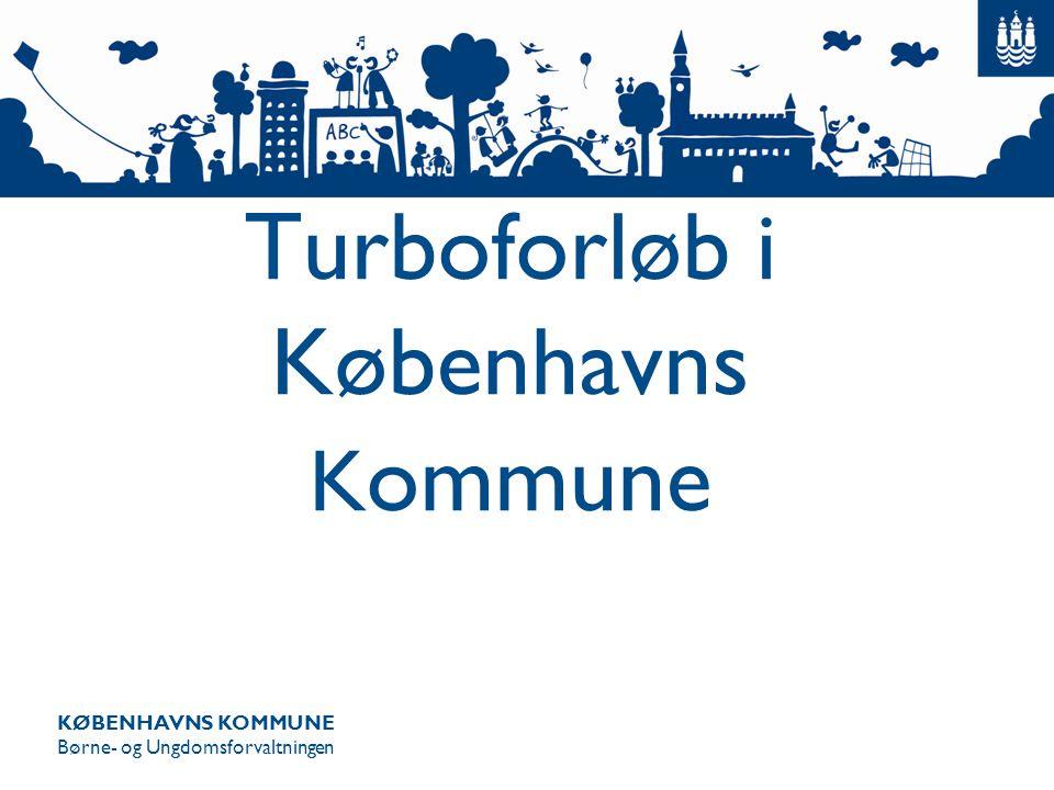 Turboforløb i Københavns Kommune