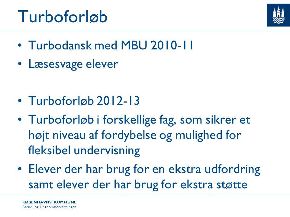 Turboforløb Turbodansk med MBU 2010-11 Læsesvage elever