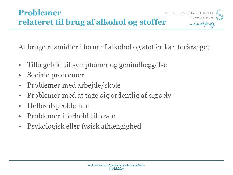 Problemer relateret til brug af alkohol og stoffer