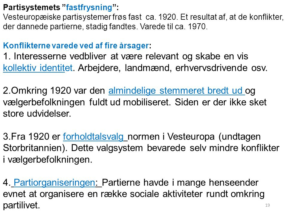 Partisystemets fastfrysning :