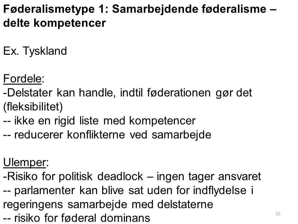 Føderalismetype 1: Samarbejdende føderalisme – delte kompetencer