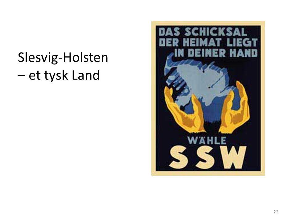 Slesvig-Holsten – et tysk Land