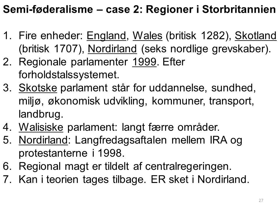 Semi-føderalisme – case 2: Regioner i Storbritannien