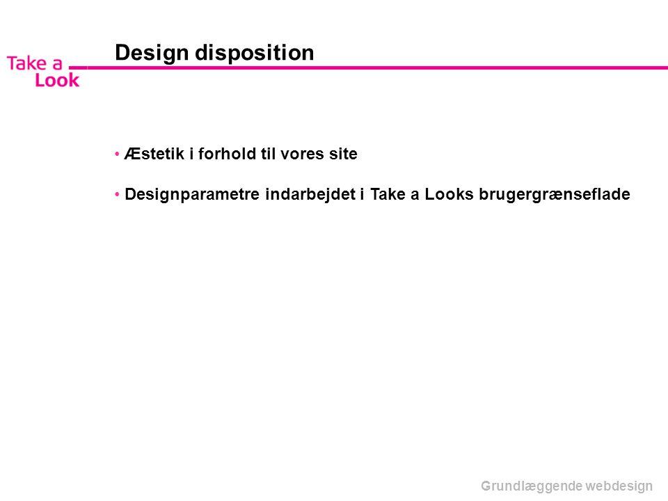 Design disposition Æstetik i forhold til vores site