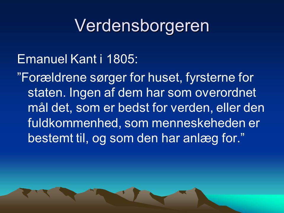 Verdensborgeren Emanuel Kant i 1805: