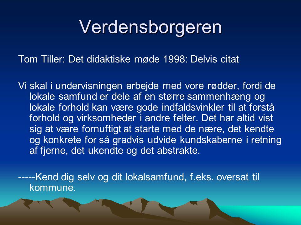 Verdensborgeren Tom Tiller: Det didaktiske møde 1998: Delvis citat