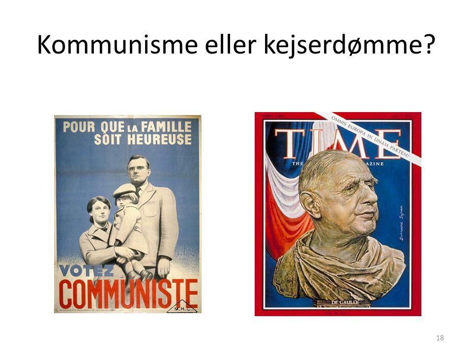 Kommunisme eller kejserdømme
