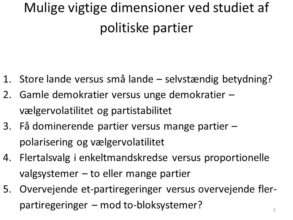 Mulige vigtige dimensioner ved studiet af politiske partier