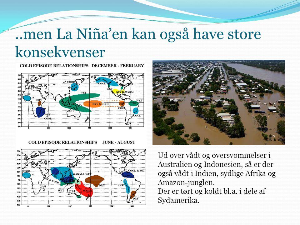 ..men La Niña'en kan også have store konsekvenser