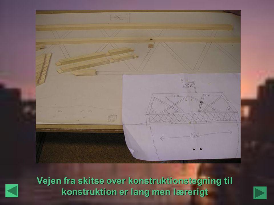 Vejen fra skitse over konstruktionstegning til konstruktion er lang men lærerigt
