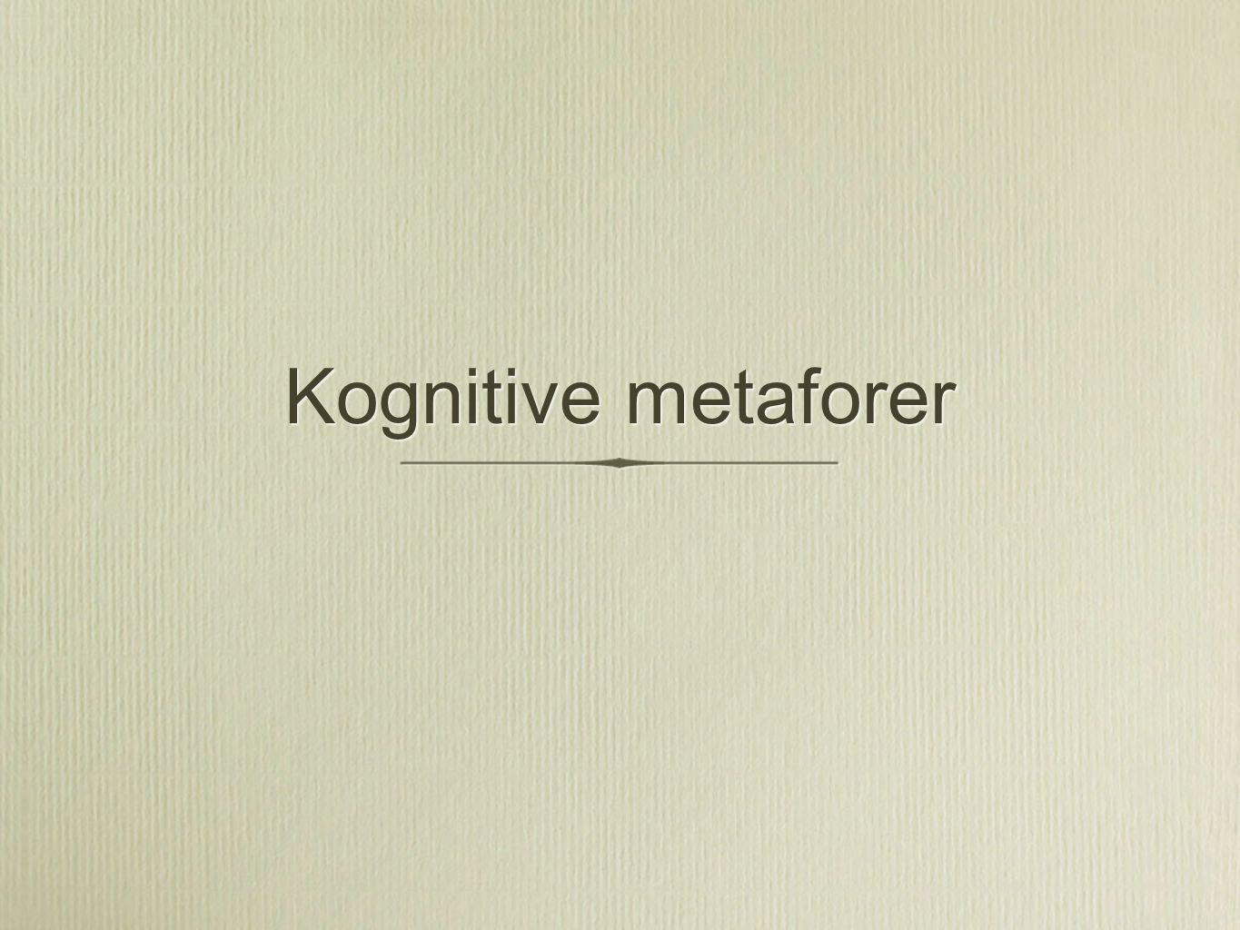 Kognitive metaforer