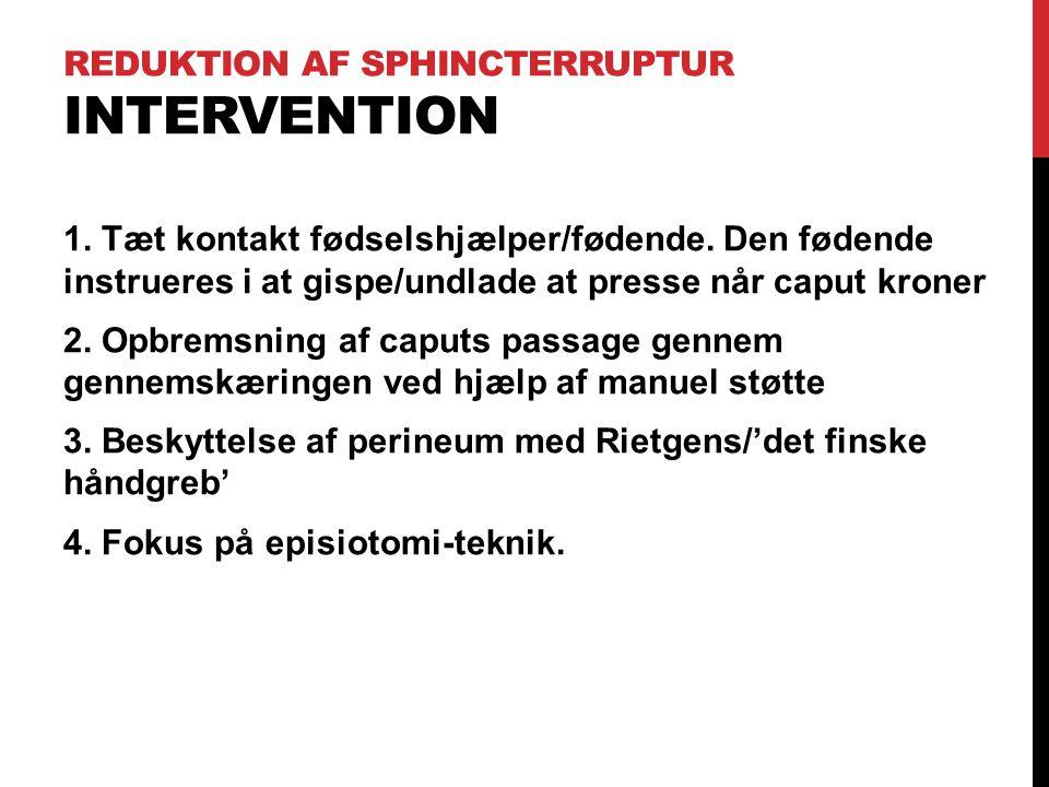 Reduktion af Sphincterruptur Intervention