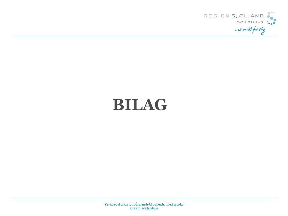 BILAG Psykoedukation for pårørende til patienter med bipolar affektiv sindslidelse 26