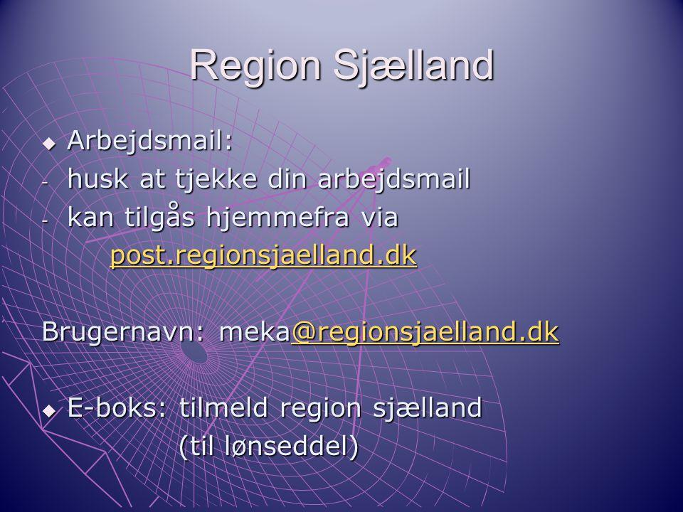 Region Sjælland Arbejdsmail: husk at tjekke din arbejdsmail