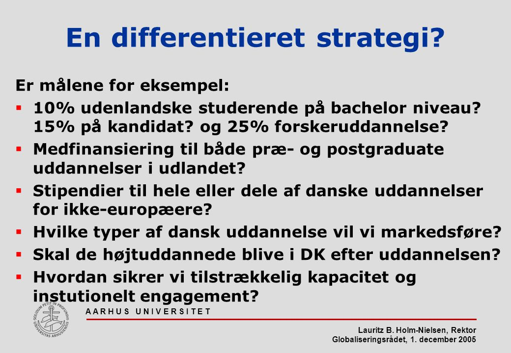 En differentieret strategi