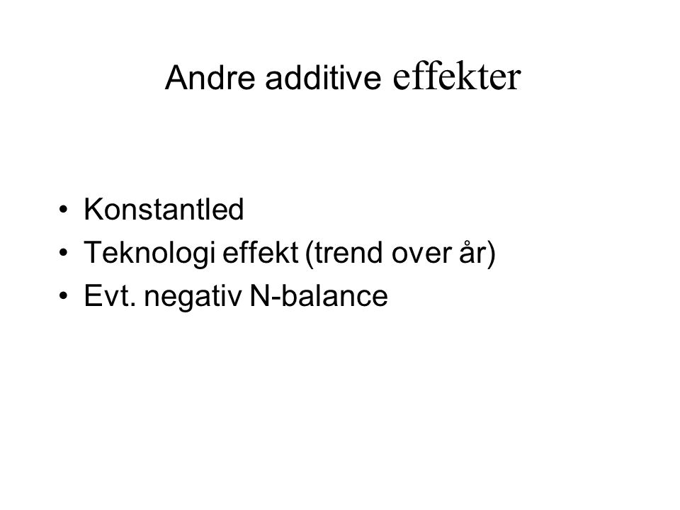 Andre additive effekter