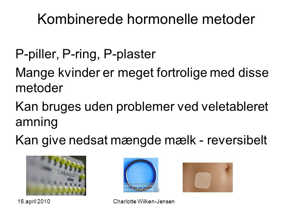 Kombinerede hormonelle metoder
