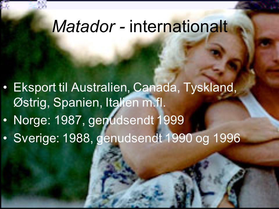 Matador - internationalt