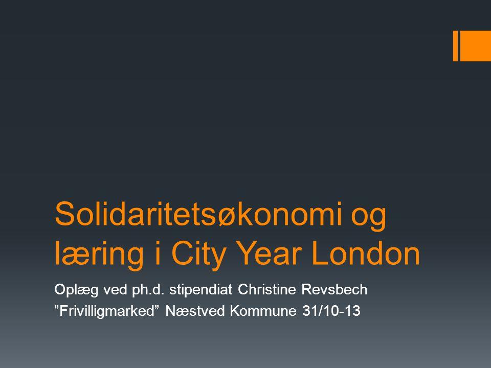 Solidaritetsøkonomi og læring i City Year London