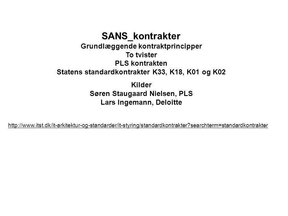 SANS_kontrakter Grundlæggende kontraktprincipper To tvister